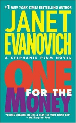 Book Cover: One for the Money by Janet Evanovich