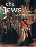The Jews: A Treasury of Art and Literature (0883638924) by Keller, Sharon R.