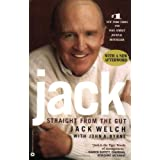 Jack: Straight from the Gut ~ Jack Welch