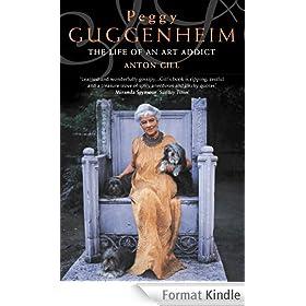 Peggy Guggenheim: The Life of an Art Addict (Text Only)