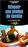 echange, troc Denis Carel - Réussir ses photos de famille