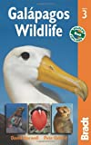 Galapagos Wildlife, 3rd (Bradt Travel Guide)