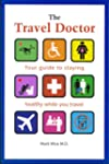 The Travel Doctor: Your guide to stay...