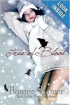 True of Blood - Bonnie Lamer