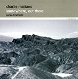 echange, troc Charlie Mariano - Somewhere Out There