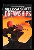 Dreamships (0312851537) by Scott, Melissa