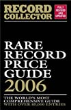 Rare Record Price Guide 2006