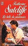 echange, troc Katherine Sutcliffe - La Belle du pénitencier