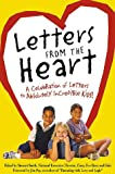 Letters from the Heart: A Celebration of Letters to Absolutely Incredible Kids!
