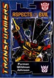 Transformers: Aspects of Evil
