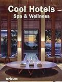 Cool Hotels Spa & Wellness (Cool Hotels)