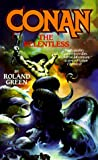 Conan the Relentless (0812509625) by Green, Roland