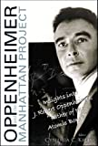 img - for Oppenheimer and The Manhattan Project: Insights Into J Robert Oppenheimer,
