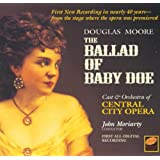 Douglas Moore: The Ballad of Baby Doe (Complete Opera)