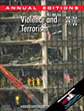 img - for Violence & Terrorism 99/00 (Annual Editions Violence and Terrorism) book / textbook / text book