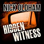 Hidden Witness: Henry Christie Series, Book 15 (       UNABRIDGED) by Nick Oldham Narrated by James Warrior