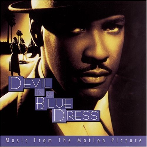Devil In A Blue Dress: Music From The Motion Picture