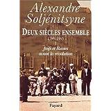 Deux si�cles ensemble, 1795-1995, tome 1 : Juifs et Russes avant la r�volutionpar Alexandre Solj�nitsyne