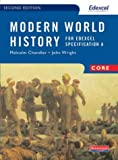 Modern World History for Edexcel: Core Textbook (0435311417) by Chandler, Malcolm