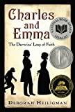 Charles and Emma: The Darwins Leap of Faith