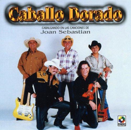 Caballo Dorado - Cabalgando en Las Canciones de Joan Seba - Zortam Music