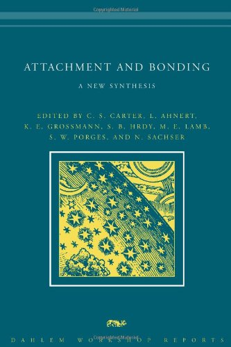 Attachment And Bonding: A New Synthesis (Dahlem Workshop Reports) front-747470
