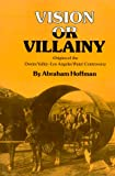 Search : Vision or Villainy: Origins of the Owens Valley-Los Angeles Water Controversy (Environmental History Series)