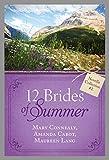 The 12 Brides of Summer - Novella Collection #2