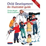 Child Development: An Illustrated Guide (Heinemann child care)by Carolyn Meggitt