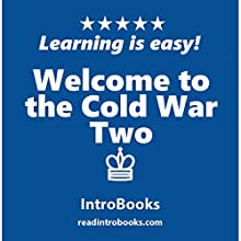 Welcome to the Cold War Two Audiobook by  IntroBooks Narrated by Andrea Giordani
