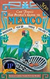 img - for The People's Guide to Mexico 30th Anniversary Edi edition by Franz, Carl published by Avalon Travel Publishing Paperback book / textbook / text book