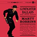 Gunfighter Ballads And Trail Songs Re...