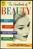 The Handbook of Beauty by Constance Hart (Over 100 detailed, easy-to-follow illustrations)