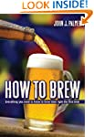 How to Brew: Everything You Need To K...
