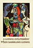 img - for A LUDWIG GYUJTEMENY / DER SAMMLUNG LUDWIG book / textbook / text book