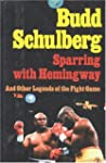 Sparring with Hemingway: And Other Le...