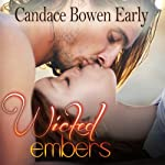 Wicked Embers | Candace Bowen Early