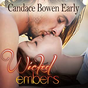Wicked Embers | [Candace Bowen Early]