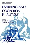 img - for Learning and Cognition in Autism (Current Issues in Autism) book / textbook / text book