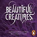 Beautiful Creatures (       UNABRIDGED) by Kami Garcia, Margaret Stohl Narrated by Kevin T. Collins