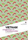 Vietnam : L'éphémère et l'insubmersible par Pomonti