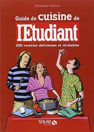 Gratuit pdf en ligne guide de cuisine de l 39 etudiant livre - Livre de cuisine en ligne ...