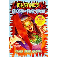 Camp Fear Ghouls Rl Stines Ghosts of Fear Street by R.L. Stine