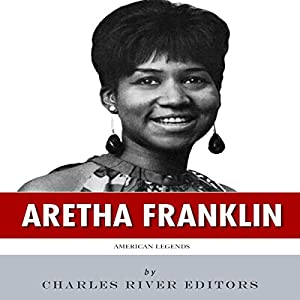 American Legends: The Life of Aretha Franklin Audiobook