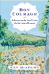 Bon Courage: Rediscovering the Art of...