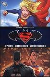 Superman/Batman: Supergirl (Superman/Batman) (1845761146) by Jeph Loeb