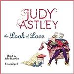 The Look of Love | Judy Astley