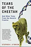 img - for Tears of the Cheetah: And Other Tales from the Genetic Frontier book / textbook / text book