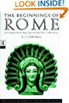 The Beginnings of Rome: Italy and Rom...