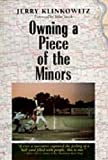 Owning a Piece of the Minors (Writing Baseball) (0809321947) by Klinkowitz, Jerome